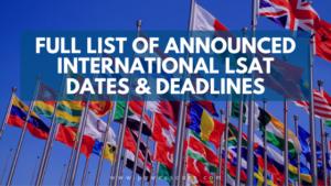 Full List of Announced International LSAT Dates & Deadlines