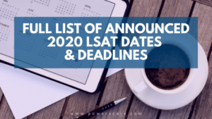 Full List of Announced LSAT Dates & Deadlines