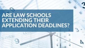 Are Law Schools Extending Their Application Deadlines