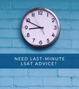 Last-Minute LSAT Advice