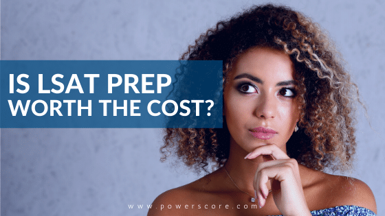 Is LSAT Prep Worth The Cost?