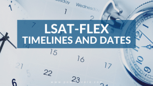 LSAT-Flex Timelines and Dates