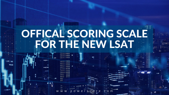 Official Scoring Scale for the New LSAT