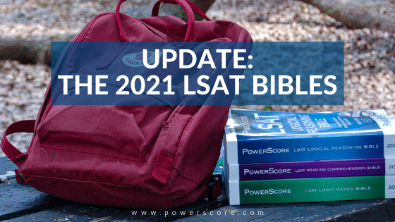 Update: The 2021 LSAT Bibles
