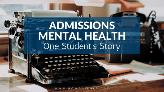 Admissions Mental Health: One Student's Story