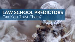 Law School Predictors Can You Trust Them