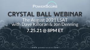 August 2021 Crystal Ball Webinar