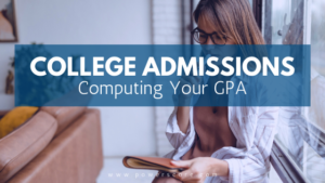 College Admissions: Computing your GPA