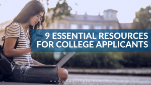 9 Essential Resources for College Applicants