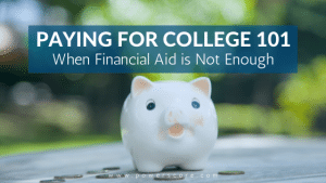 When Financial Aid is Not Enough