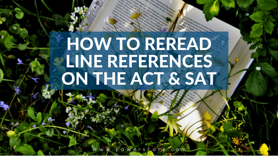 How to Reread Line References on the ACT & SAT